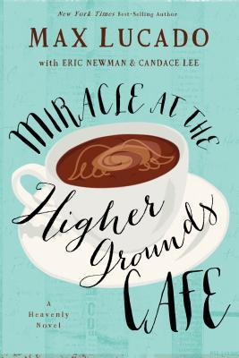 Miracle at the Higher Grounds Cafe Books