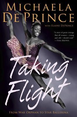 Taking Flight: From War Orphan to Star Ballerina Books