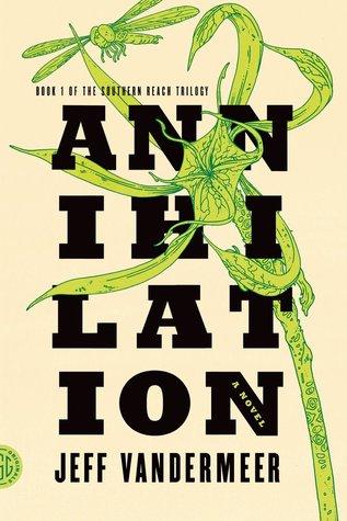 Annihilation (Southern Reach, #1) Books