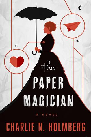 The Paper Magician (The Paper Magician Trilogy, #1) Books