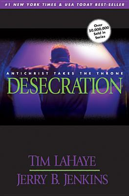 Desecration (Left Behind, #9) Books