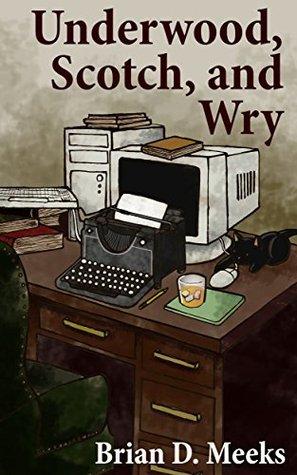 Underwood, Scotch, and Wry Books