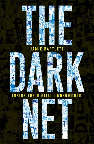 The Dark Net: Inside the Digital Underworld Books