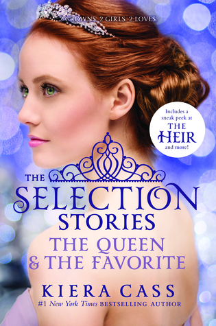 The Selection Stories: The Queen & The Favorite (The Selection, #0.4, 2.6) Books
