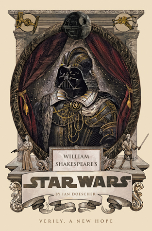 William Shakespeare's Star Wars: Verily, A New Hope (William Shakespeare's Star Wars, #4) Books