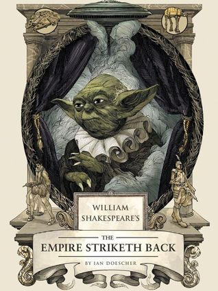 William Shakespeare's The Empire Striketh Back (William Shakespeare's Star Wars, #5) Books