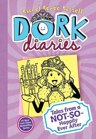 Tales from a Not-So-Happily Ever After! (Dork Diaries, #8) Books