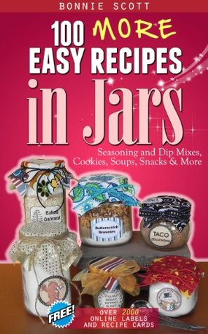 100 More Easy Recipes in Jars Books
