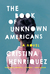 The Book of Unknown Americans by Cristina Henriquez