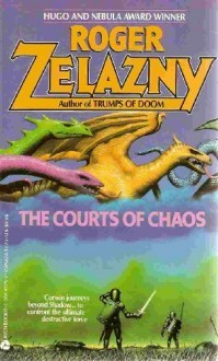 The Courts of Chaos (The Chronicles of Amber #5) Books