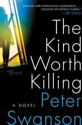 The Kind Worth Killing Books