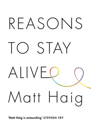 Reasons to Stay Alive Books
