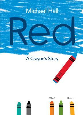 Red: A Crayon's Story Books