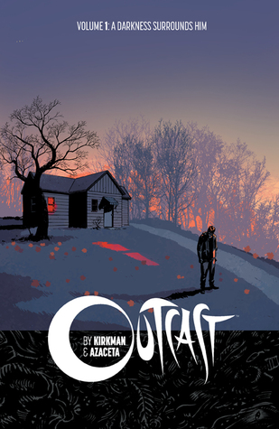 Outcast, Vol. 1: A Darkness Surrounds Him Books