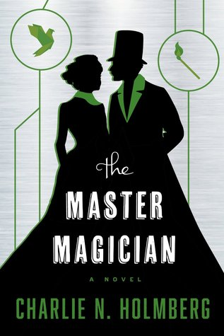 The Master Magician (The Paper Magician Trilogy, #3) Books