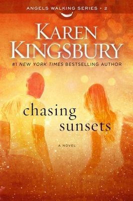 Chasing Sunsets (Angels Walking, #2) Books