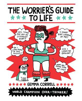 The Worrier's Guide to Life Books