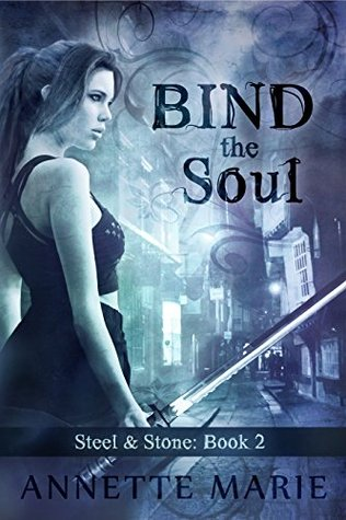 Bind the Soul (Steel & Stone, #2) Books