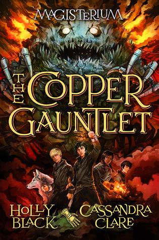 The Copper Gauntlet (Magisterium, #2) Books