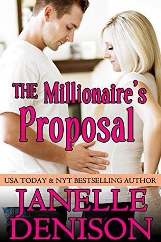The Millionaire's Proposal (Destined for Love , #1) Books