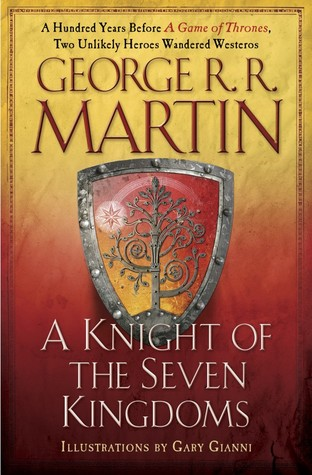 A Knight of the Seven Kingdoms (The Tales of Dunk and Egg, #1-3) Books