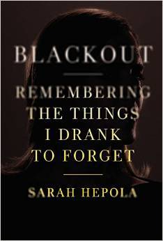 Blackout: Remembering the Things I Drank to Forget Books
