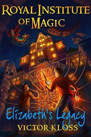 Elizabeth's Legacy (Royal Institute of Magic, #1) Books