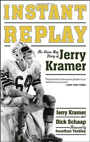 Instant Replay: The Green Bay Diary of Jerry Kramer Books