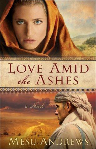 Love Amid The Ashes (Treasure Of His Love) Books