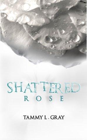 Shattered Rose (Winsor, #1) Books