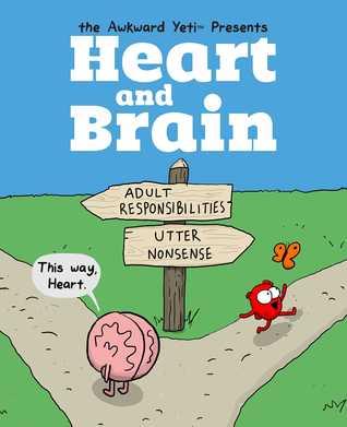 Heart and Brain: An Awkward Yeti Collection Books