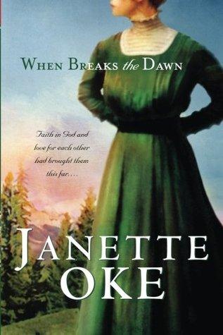 When Breaks the Dawn (Canadian West #3) Books