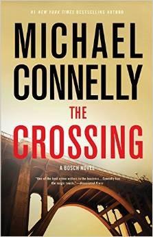 The Crossing (Harry Bosch, #20; Mickey Haller, #7; Harry Bosch Universe, #23) Books