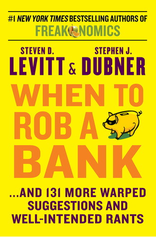 When to Rob a Bank Books