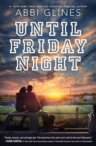 Until Friday Night (The Field Party, #1) Books