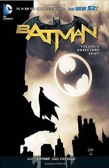 Batman, Vol. 6: Graveyard Shift Books
