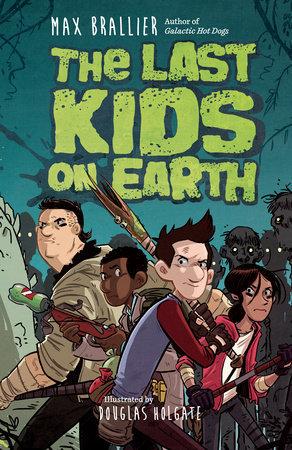 The Last Kids on Earth (Last Kids on Earth, #1) Books
