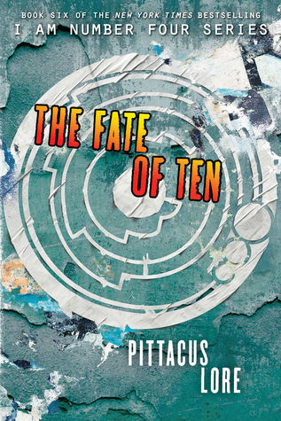 The Fate of Ten (Lorien Legacies, #6) Books