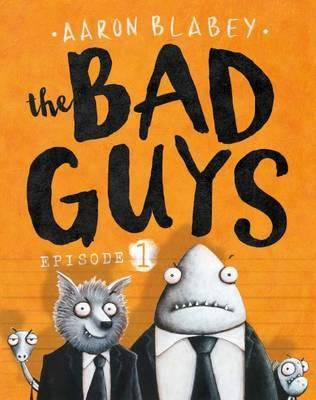 The Bad Guys: Episode 1 Books