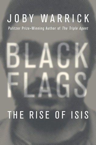 Black Flags: The Rise of ISIS Books