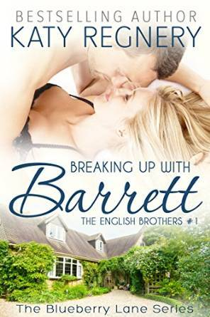 Breaking Up with Barrett (The English Brothers, #1) Books