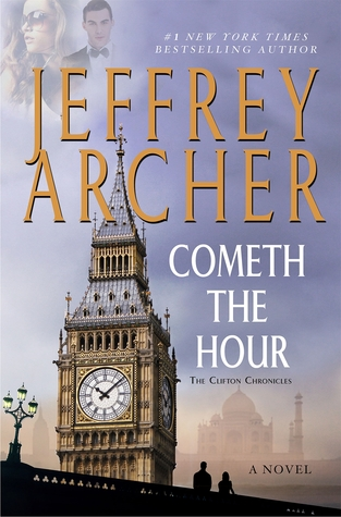 Cometh the Hour (The Clifton Chronicles, #6) Books