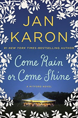 Come Rain or Come Shine (Mitford Years, #11) Books
