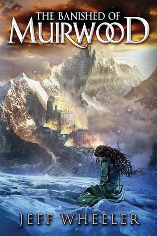 The Banished of Muirwood (Covenant of Muirwood, #1) Books