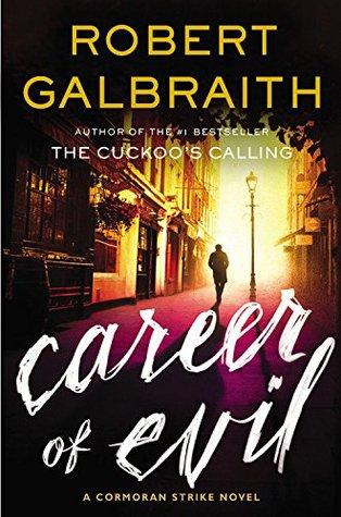 Career of Evil (Cormoran Strike, #3) Books