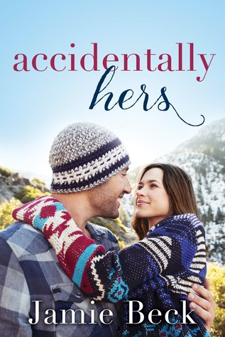 Accidentally Hers (Sterling Canyon, #1) Books