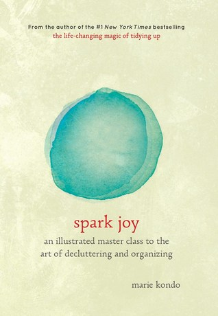 Spark Joy: An Illustrated Master Class on the Art of Organizing and Tidying Up Books