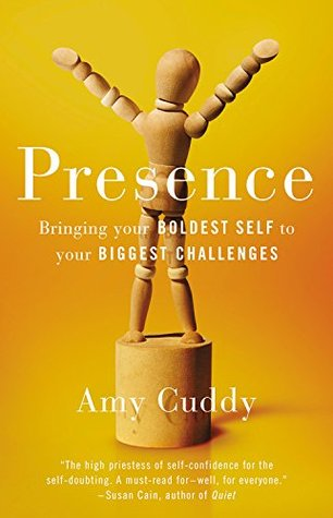 Presence: Bringing Your Boldest Self to Your Biggest Challenges Books