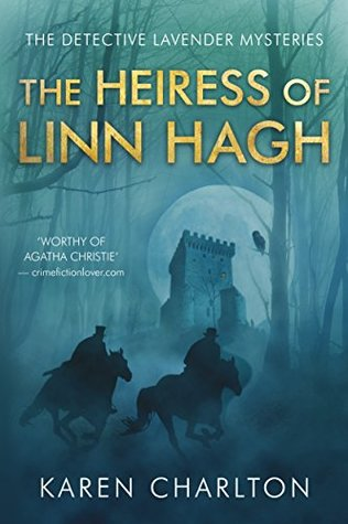 The Heiress of Linn Hagh (Detective Lavender Mysteries, #1) Books