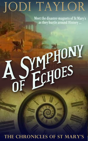 A Symphony of Echoes (The Chronicles of St. Mary's, #2) Books